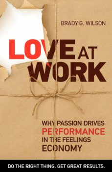 love at work (ebook)-brady g. wilson-9781926645278