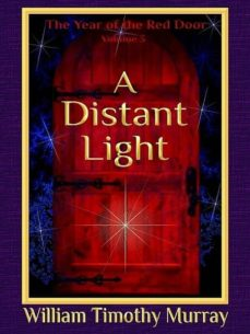 a distant light (ebook)-william timothy murray-9781944320478