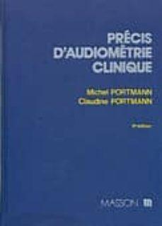 precis d audiometrie clinique-michel portmann-claudine portmann-9782225812378