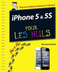 iphone 5c et 5s pas à pas pour les nuls (ebook)-bernard jolivalt-9782754056878