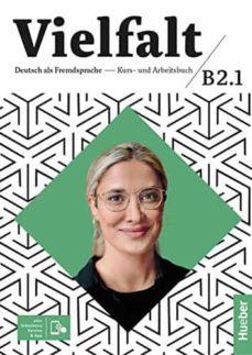 vielfalt : kurs- und arbeitsbuch b2.1, lektion 1-12 plus interaktive version-9783192010378