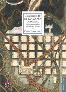 Iguanabus.es Los Mixtecos De La Oaxaca Colonial Image