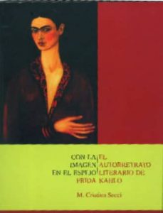 Geekmag.es Con La Imagen En El Espejo: Autorretrato Literario De Frida Kahlo Image