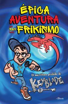 épica aventura de rap del frikismo (ebook)-9786073152778