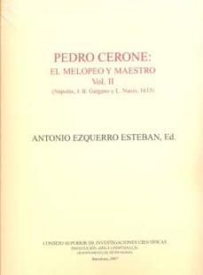 Descargar PEDRO CERONE: EL MELOPEO Y MAESTRO gratis pdf - leer online