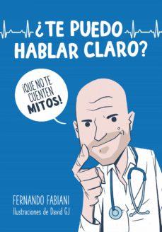 Descargas de libros de audio gratis para reproductores de mp3 ¿TE PUEDO HABLAR CLARO? 9788403521278 CHM (Spanish Edition)