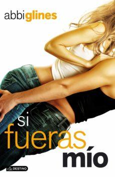 Libro de audio gratis descargar libro de audio SI FUERAS MIO de ABBI GLINES 9788408115878 en español