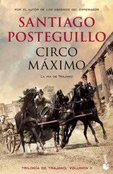 Libros de audio gratis para descargar ipod CIRCO MAXIMO (TRILOGÍA DE TRAJANO LIBRO 2) de SANTIAGO POSTEGUILLO 9788408141778 in Spanish