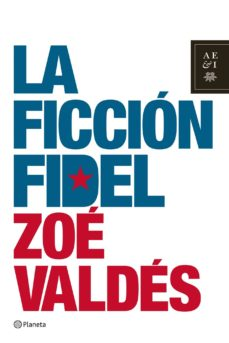 la ficción fidel (ebook)-zoe valdes-9788408148678