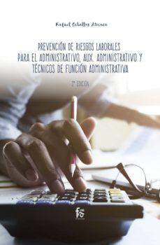 Descargar libro electrónico para móviles PREVENCION DE RIESGOS LABORALES PARA ADMINISTRATIVOS PDB CHM PDF de RAFAEL CEBALLOS ATIENZA