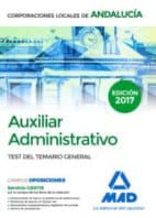 auxiliar administrativo de corporaciones locales de andalucía. test del temario general-9788414207178