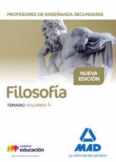 profesores de enseñanza secundaria filosofia: temario (vol. 4)-9788414210178