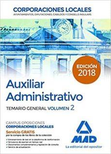 auxiliar administrativo de corporaciones locales: temario general (vol. 2)-9788414214978