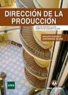 direccion de la produccion-carlos rodrigo illera-9788415550778