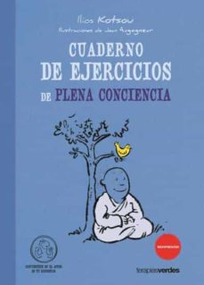cuaderno de ejercicios de plena conciencia-ilios kotson-9788415612278