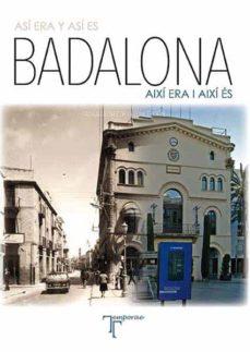 Badalona Asi Era Y Asi Es Aixi Era I Aixi Es Bilingüe Castell Ano Catalan Facu Martinez De La Concepcion Comprar Libro 9788415801078