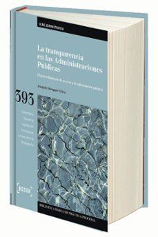 la transparencia en las administraciones publicas: el procedimien to de acceso a la informacion publica-joaquin meseguer yebra-9788416018178