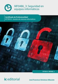 seguridad en equipos informáticos. ifct0510 (ebook)-9788416433278