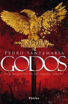 Valentifaineros20015.es Godos: El Principio Del Fin Del Imperio Romano Image
