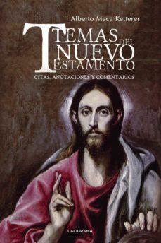 Emprende2020.es (I.b.d.) Temas Del Nuevo Testamento. Citas, Anotaciones Y Comentarios Image