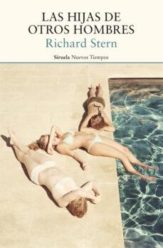 Pdf libros descargables LAS HIJAS DE OTROS HOMBRES de RICHARD STERN CHM en español 9788417624378