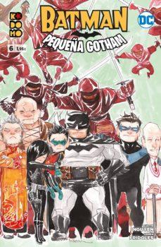 BATMAN: PEQUEÑA GOTHAM NÚM. 06 (DE 12) - DUSTIN NGUYEN | Triangledh.org