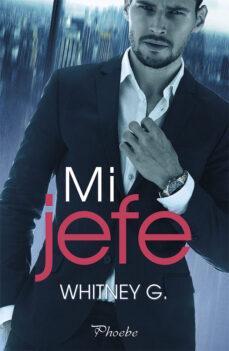 Descarga electrónica de libros de texto MI JEFE de WHITNEY G. in Spanish 9788417683078 PDB DJVU PDF