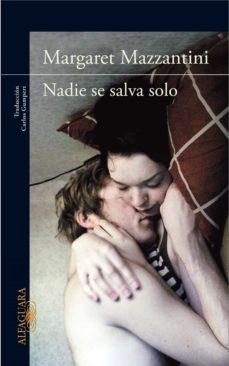 nadie se salva solo (ebook)-margaret mazzantini-9788420402178