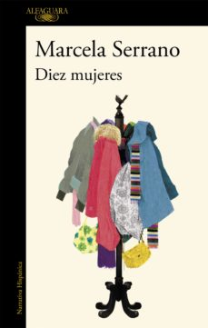 Descargar gratis kindle books torrents DIEZ MUJERES de MARCELA SERRANO DJVU FB2 PDF in Spanish 9788420407678