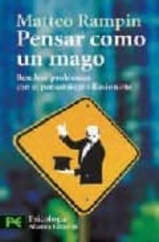 Chapultepecuno.mx Pensar Como Un Mago: Resolver Problemas Con El Pensamiento Ilusio Nista (Psicologia) Image