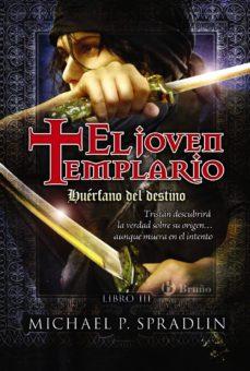 Followusmedia.es Huerfano Del Destino: El Joven Templario Image
