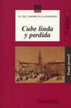 cuba linda y perdida (8ª ed.)-maria carmen de la bandera-9788421820278