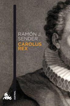 Descargar libros de cuenta gratis CAROLUX REX de RAMON J. SENDER (Literatura española)