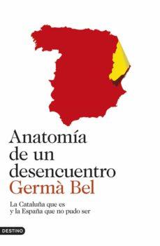 anatomia de un desencuentro-germa bel-9788423347278