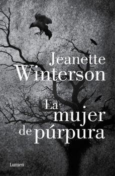 LA MUJER PURPURA | JEANETTE WINTERSON | Comprar libro 9788426421678