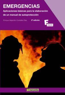 emergencias : aplicaciones basicas para la elaboracion de un manual de autoproteccion (3ª ed.)-enrique alejandro contelles diaz-9788426721778