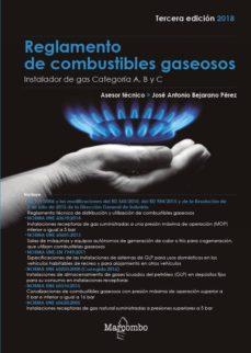 reglamento de combustibles gaseosos: instalador de gas categoría a, b y c (3ª ed. 2018)-jose antonio bejarano perez-9788426724878