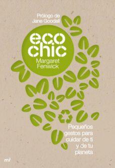 ecochic: pequeños gestos para cuidar de ti y de tu planeta-margaret fenwick-9788427036178