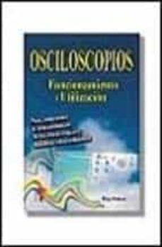 Concursopiedraspreciosas.es Osciloscopios: Funcionamiento Y Utilizacion Image