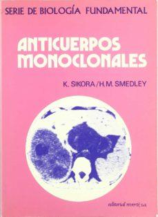 Las mejores descargas gratuitas de libros electrónicos kindle ANTICUERPOS MONOCLONALES en español de SIKORA. KAROL, HOWARD M. SMEDLEY 9788429155778