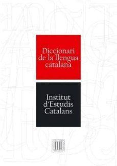 diccionari de la llengua catalana 2ª edicio de l institut d estud is catalans-9788429759778