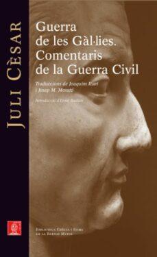 Chapultepecuno.mx Guerra De Les Gal·lies. Comentaris De La Guerra Civil. Image