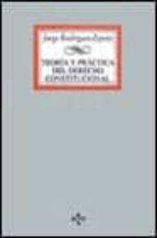 Chapultepecuno.mx Teoria Y Practica Del Derecho Constitucional: Estado, Constitucio N, Fuentes Del Derecho Segun La Realidad Comunitaria Image