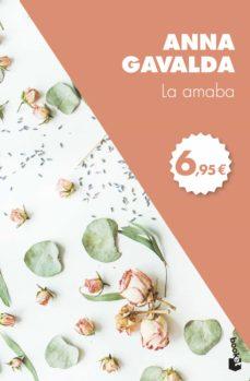 la amaba-anna gavalda-9788432229978