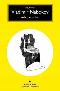 Descargas gratuitas de libros electrónicos en computadora pdf ADA O EL ARDOR PDF de VLADIMIR NABOKOV en español 9788433960078