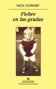 fiebre en las gradas (3ª ed.)-nick hornby-9788433974778