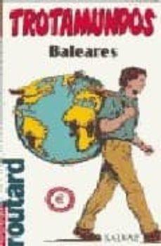 Javiercoterillo.es Baleares (Trotamundos: La Guia Del Routard) Image