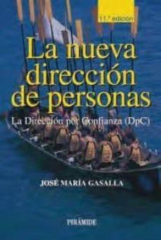 Javiercoterillo.es La Nueva Direccion De Personas: La Direccion Por Confianza (Dpc) (11ª Ed.) Image