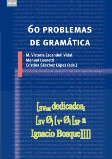 60 problemas de gramatica-mª victoria escandell-vidal-manuel leonetti-9788446034278