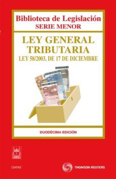 Inmaswan.es Ley General Tributaria: Ley 58/2003, De 17 De Diciembre (12ª Ed.) Image